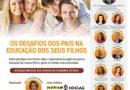 VI Fórum de Educação da EXPLICOLÂNDIA: Os desafios dos pais na educação dos seus filhos.